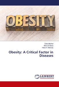 Obesity: A Critical Factor in Diseases