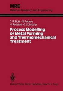 Process Modelling of Metal Forming and Thermomechanical Treatmen