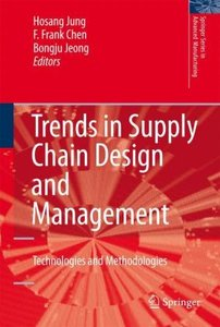 Trends in Supply Chain Design and Management