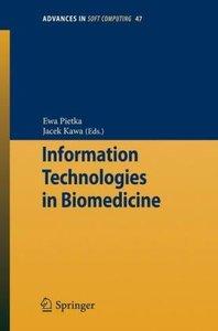 Information Technologies in Biomedicine