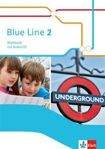 Blue Line. Workbook mit Audio-CD