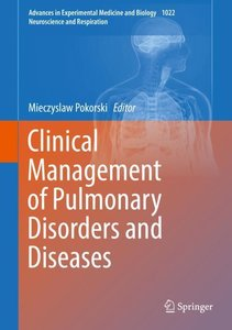 Clinical Management of Pulmonary Disorders and Diseases