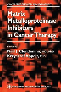 Matrix Metalloproteinase Inhibitors in Cancer Therapy