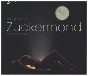 Zuckermond, 3 Audio-CDs