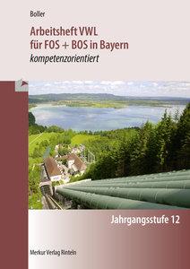 Arbeitsheft VWL für FOS + BOS in Bayern