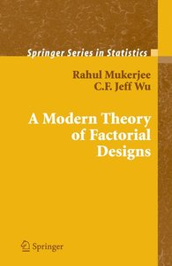 A Modern Theory of Factorial Design