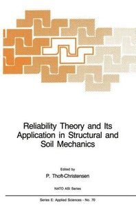 Reliability Theory and Its Application in Structural and Soil Me