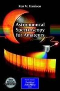 Astronomical Spectroscopy for Amateurs