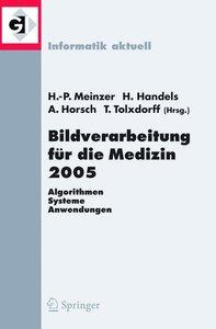 Bildverarbeitung für die Medizin 2005