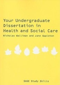 Your Undergraduate Dissertation in Health and Social Care: The E