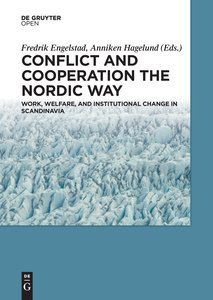 Cooperation and Conflict the Nordic Way