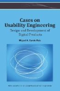 Cases on Usability Engineering: Design and Development of Digita