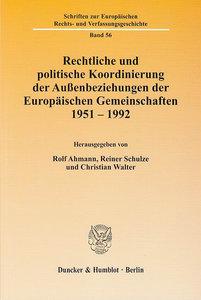 Rechtliche und politische Koordinierung der Außenbeziehungen der