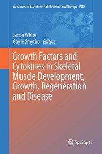 Growth Factors and Cytokines in Skeletal Muscle Development, Gro