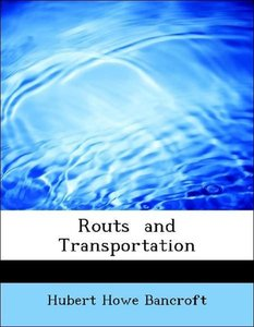 Routs and Transportation