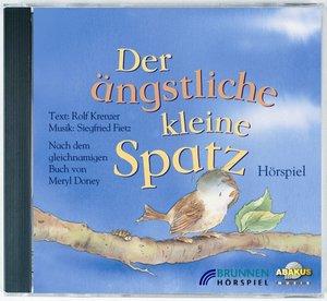 Der ängstliche kleine Spatz. CD