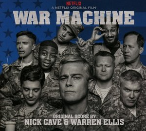 War Machine (A Netflix Original Series Soundtrack)