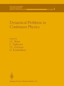 Dynamical Problems in Continuum Physics