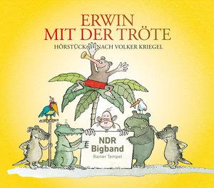 Erwin mit der Tröte, 1 Audio-CD
