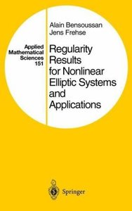 Regularity Results for Nonlinear Elliptic Systems and Applicatio
