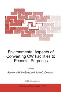 Environmental Aspects of Converting CW Facilities to Peaceful Pu