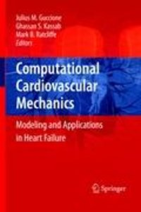 Computational Cardiovascular Mechanics