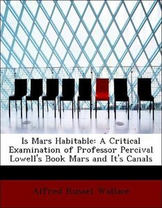 Is Mars Habitable: A Critical Examination of Professor Percival