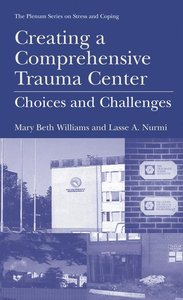 Creating a Comprehensive Trauma Center