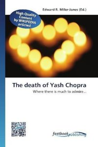 The death of Yash Chopra