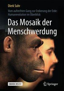 Das Mosaik der Menschwerdung, mit 1 Buch, mit 1 E-Book