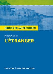 L'Étranger - Der Fremde von Albert Camus. Königs Erläuterungen.