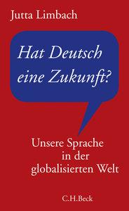Hat Deutsch eine Zukunft?