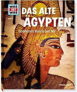 Was ist Was 70. Das alte Ägypten. Goldenes Reich am Nil