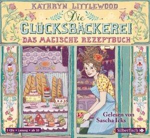 Die Glücksbäckerei 01 - Das magische Rezeptbuch