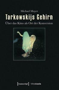 Tarkowskijs Gehirn