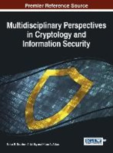 Multidisciplinary Perspectives in Cryptology and Information Sec