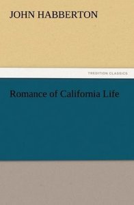 Romance of California Life