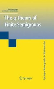 The q-theory of Finite Semigroups