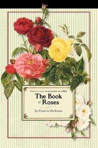 Book of Roses (Trade)