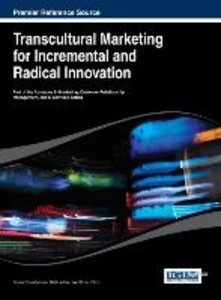 Transcultural Marketing for Incremental and Radical Innovation