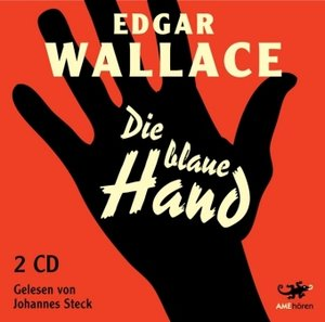 Die blaue Hand von Edgar Wallace