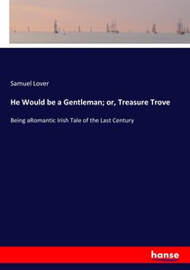He Would be a Gentleman; or, Treasure Trove