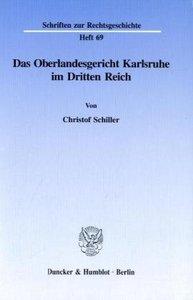 Das Oberlandesgericht Karlsruhe im Dritten Reich