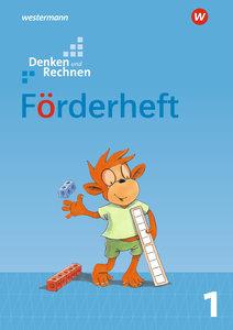 Denken und Rechnen 1. Förderheft. Allgemeine Ausgabe