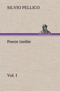 Poesie inedite vol. I