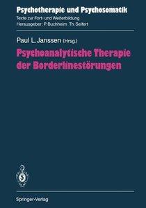 Psychoanalytische Therapie der Borderlinestörungen