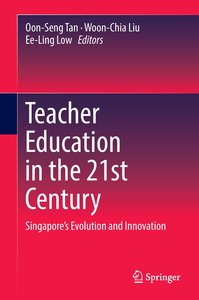 Teacher Education in the 21st Century