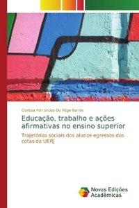 Educação, trabalho e ações afirmativas no ensino superior