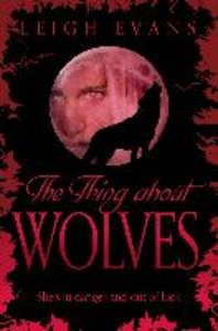 The Thing About Wolves