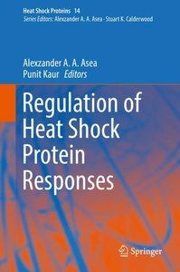 Regulation of Heat Shock Protein Responses